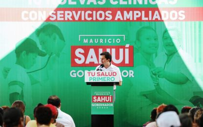 Diez clínicas con servicios ampliados: Sahuí